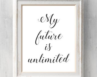 Wicked Print. My future is unlimited.  Broadway.  All Prints BUY 2 GET 1 FREE!
