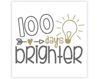 100 Days Brighter, Arrow, Heart, Light Bulb, School, Digital, Download, TShirt, Cut File, SVG, Iron on, Transfer