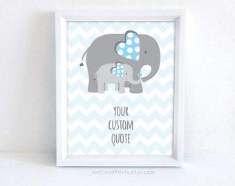 Elephant Baby Nursery Art | Custom Quote of your choice | 8x10 Print