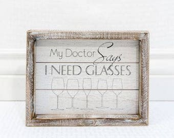 "My Doctor Says "" I NEED GLASSES"""