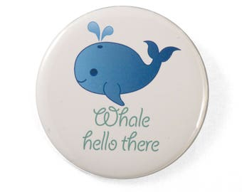 Whale Hello There pin