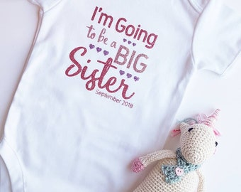 Big sister/brother announcement vest. I'm going to be a big sister bodysuit.