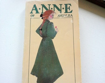Anne of Avonlea, Lucy Maud Montgomery, vintage paper back book, 1966, Children's classic novel by the author of Anne of Green Gables