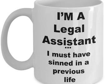 Legal Assistant Coffee Mug – I'm a Legal Assistant Novelty Ceramic Souvenir Gift