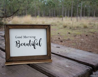 Good Morning Beautiful Framed Canvas Sign