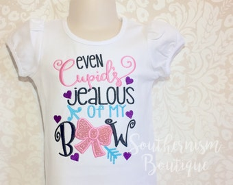 Girls Valentine Day Shirt, girls Valentine Day, Baby Valentines Day, Sibling valentines Day, even cupid, is jealous, of my bow