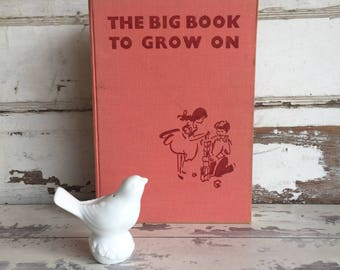 The Big Book to Grow On - 1st English Edition 1960 Carl Ueberreuter Druck