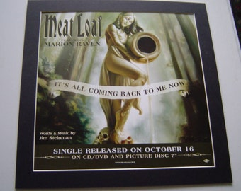 Meat Loaf It's All Coming Back To Me Now  Poster in A Custom Made Mount Ready To Frame