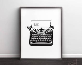 Vintage Typewriter Print, Printable Quotes, Modern poster, Modern Print, Printable Art, Quote Print, Modern Minimalist, Gift for writers