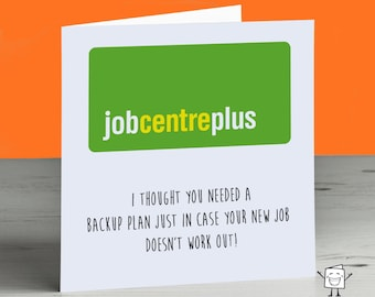Funny Leaving Card - New Job Card - Sorry You're Leaving - Good Luck - Back Up Plan