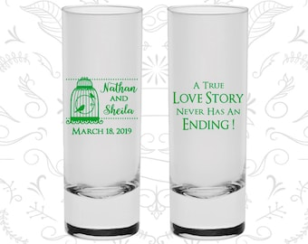 A True Love Story Never has an Ending, Imprinted Shooter Glasses, A True Love Story Never Ends, Bird Cage, Custom Shooters (244)