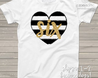 Sixth birthday gold glitter six black white striped heart 6th birthday tshirt