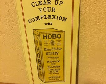 Vintage Hobo Kidney & Bladder Remedy Advertising Tin Sign