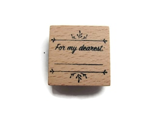 """Stamp wood """"For my dearest"""" Scrapbooking, deco"""