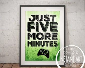 XBOX Controller Print - Just Five More Minutes - xbox art- xbox poster - xbox print - teen art- xbox room decor- video game art - controller
