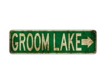 GROOM LAKE with Right Arrow Street Sign Rustic Vintage Retro Metal Decor Wall
