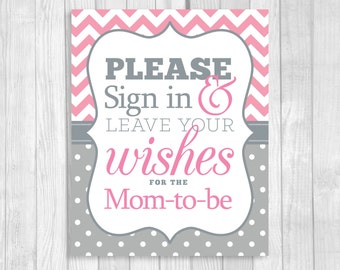 Please Sign in & Leave Your Wishes 5x7, 8x10 Printable Baby Shower Mom-to-Be Guest Book Sign Pink and Gray - Instant Download