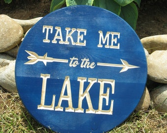 Take Me to the Lake -  Routed Wood Disk 3D Wall Decor - Color Options DSK9