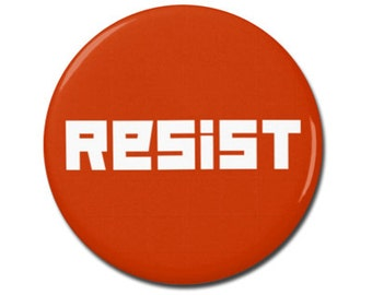 """Resist Button 1.25"""" or 2.25"""" Pinback Pin Button President Campaign Anti Donald Trump, not my president, Resistance"""