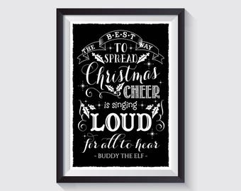 Buddy The Elf quote - the best way to spread christmas cheer - 8x10 chalk board style Digital Download  Christmas Typography Printable gift