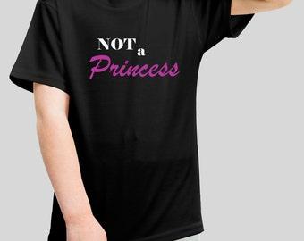 Child's Black NOT a Princess T-shirt