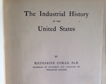 Industrial History book Katherine Coman