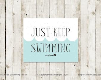 Just Keep Swimming, NICU Motivational Print, Encouragement, Wall Decor, Home Decor, 8 x 10 print
