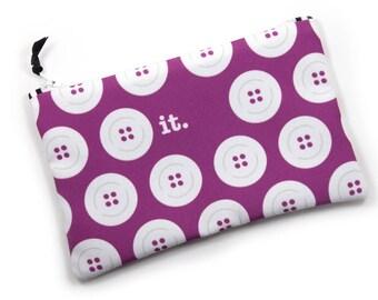 Zipper Bag, (Button) It, Fiber Art Pun