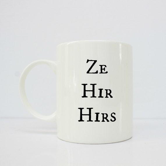 Pronoun - pronoun mug- Ze Hir Hirs- trans mug- trans - mtf - ftm - lgbtq