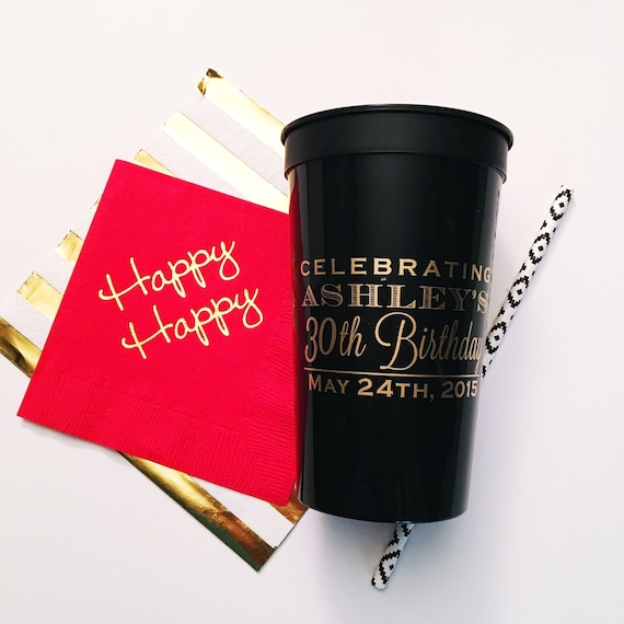 Custom party cups, Birthday cups, party cups, personalized plastic cups, birthday party favor, reusable stadium cups, screen printed cups