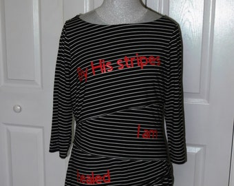 "WHBM ""By His Stripes"" Black White Striped Bandage Boat Neck Top Blouse - XL ... Christian Fashion, Jesus, healed, healing, T-Shirt, graphic"