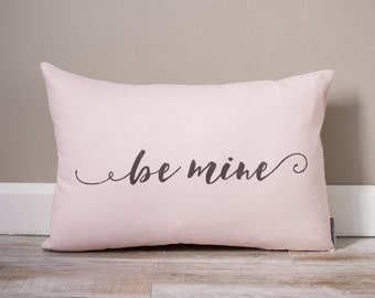 Be Mine Pillow   Monogrammed Valentine's Gift   Gifts For Him   Valentine's Day Gift for Boyfriend   Gift for Boyfriend   Gift for Love