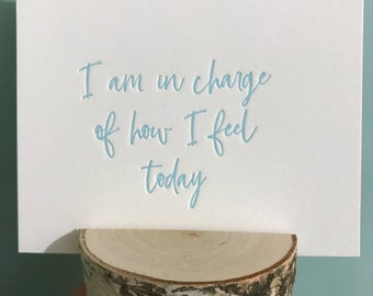 Affirmation Card, How I Feel Card, In Charge Card, Letterpress Card