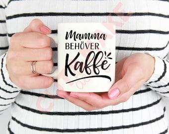 Mamma behöver kaffe svg