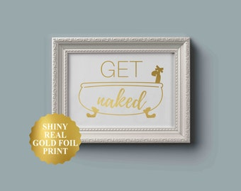 Get Naked Sign, Bathroom Wall Decor, Funny Bathroom Poster, Bathroom Wall Art, Get Naked Print, Modern Minimalist, Home Decor, Bedroom Decor