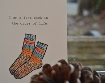 postcard I am a lost sock in the dryer of life