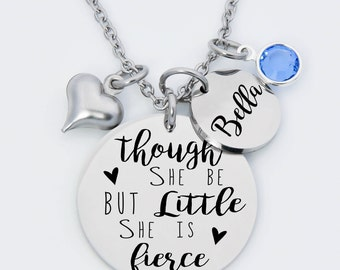 though she be but little she is fierce necklace, inspirational necklace, fierce, gift for girl