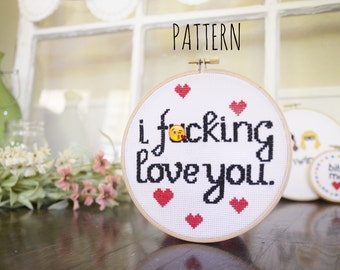 I F-ing Love You - Mature Cross Stitch Pattern - Instant Download