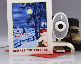 BEWARE THE CREEPER - Funny Christmas Card - Item# X038