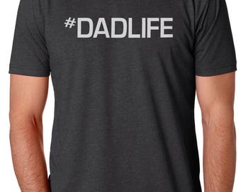 Dad Shirt #DadLife Fathers Day Shirts Valentines Day Dad Gift Mens T Shirts Dad Life Shirt Funny T shirts