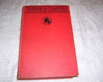 Tarzan the Terrible by Edgar Rice Burroughs G&D, 1921 Vintage