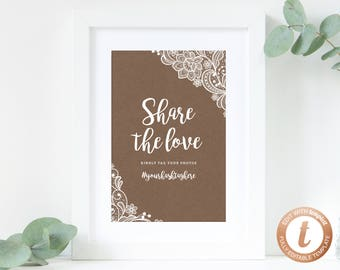 INSTANT DOWNLOAD Wedding Sign Printable, Hashtag Sign, Wedding Hashtag, DIY Wedding Table Decoration, Share the Love Sign, Templett, W04