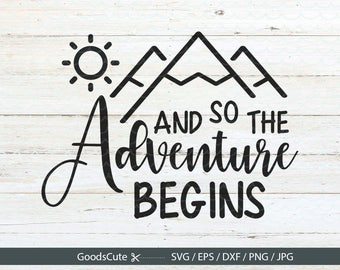 And so the adventure begins SVG Journal SVG Coffee mug SVG Adventure svg Vector for Silhouette Cricut Cutting Machine Design Download Print