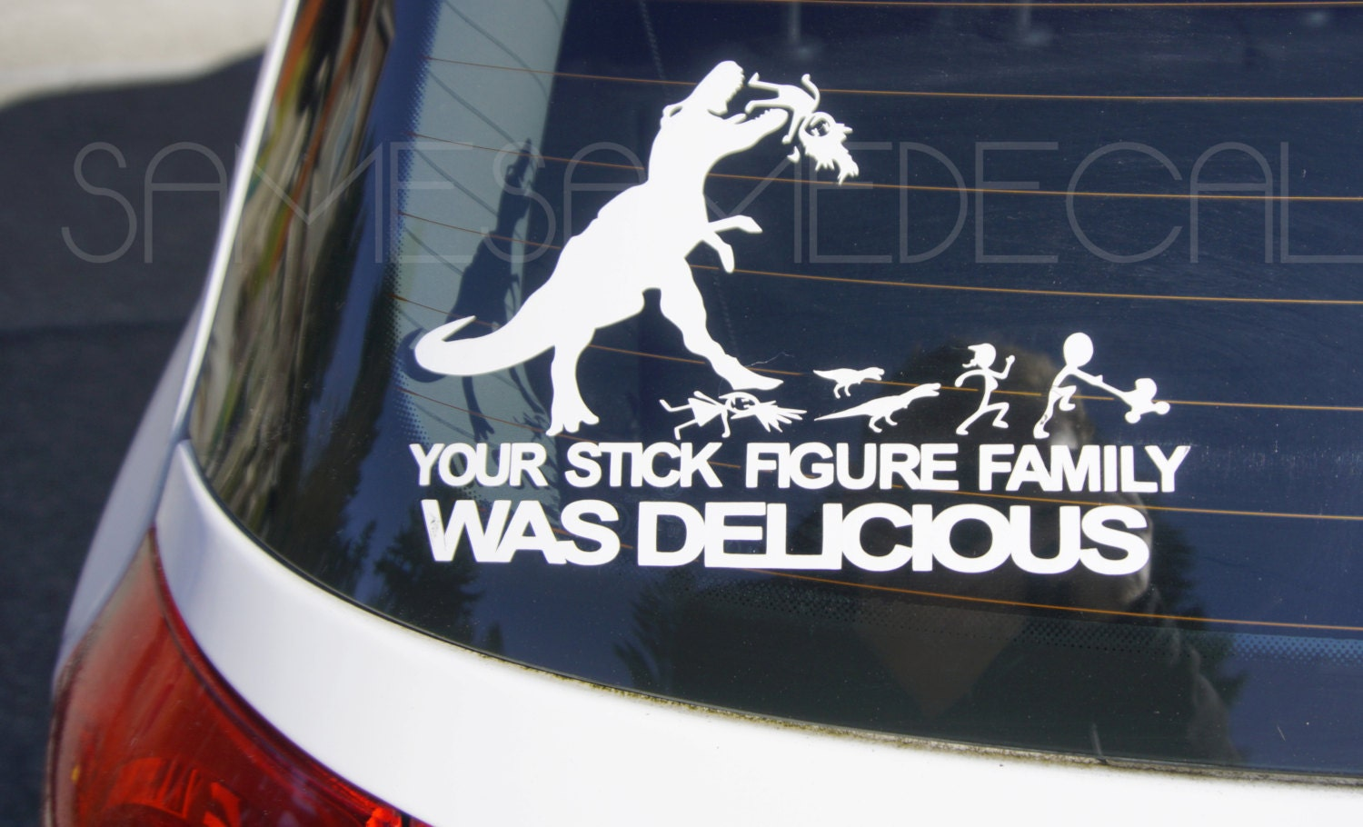 Your Stick Figure Family Was Delicious Car Vinyl Decal
