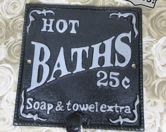 Hot Bath Sign Wall Hook Cast Iron in Ebony Black and Silver