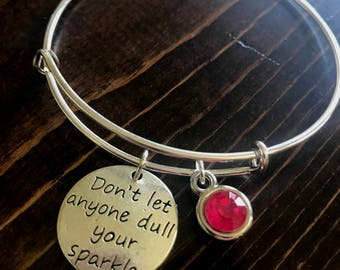 SALE!  Don't let anyone dull your sparkle charm bracelet, dull your sparkle bangle, dull your sparkle charm bracelet, personalized charm