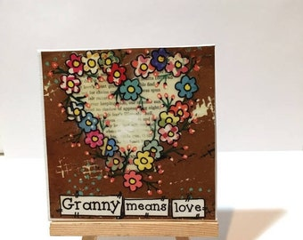 FIVE YEAR SALE Granny means love, Mother's Day Gift Idea  Floral Heart, Grandma Print and Easel Set, Granny Gift