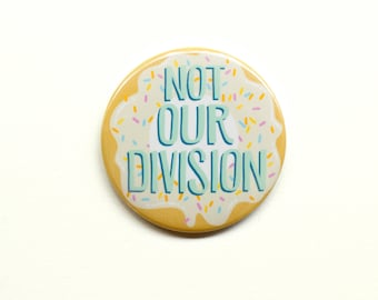 "Sherlock Button - Not Our Division 2"" Pinback Button"