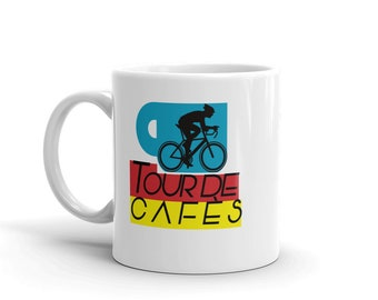Tour De Cafes for cyclists, coffee and bikes lovers mug / coffee cup. Tour de France.