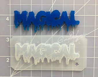ON SALE Drippy Magical word flexible plastic resin mold